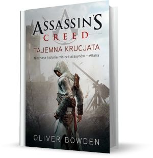 Assassin's Creed: Tajemna krucjata     Oliver Bowden