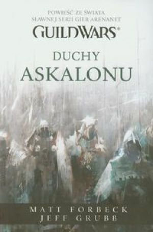 Guild Wars Duchy Askalonu - Forbeck Matt, Grubb Jeff
