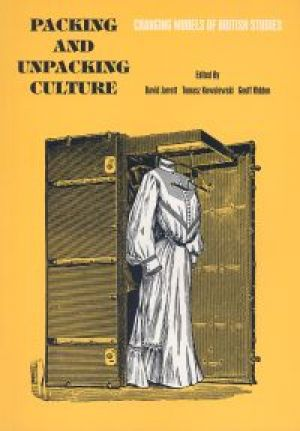 Packing and Unpacking Culture: changing models of British Studies