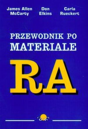 Przewodnik po materiale RA - McCarty James Allen, Elkins Don, Rueckert Carla
