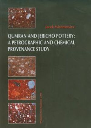 Qumran and Jericho Pottery a Petrographic and chemical provenance study - Michniewicz Jacek