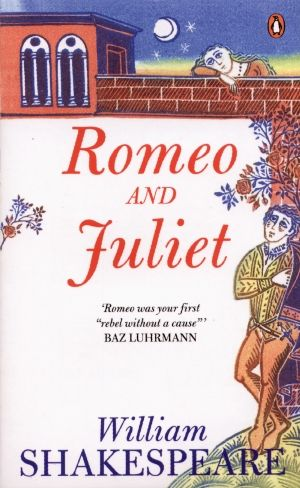 romeo and juliet quotes and meanings. Książka: Romeo and Juliet