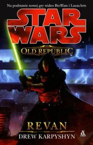 Star Wars Old Republic Revan - Karpyshyn Drew