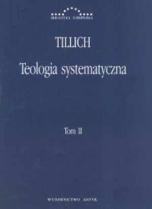 Teologia systematyczna t.2 - Tillich