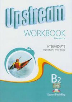 Upstream intermediate B2 Workbook - Evans Virginia, Dooley Jenny