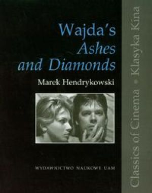 Wajda's Ashes and Diamonds - Hendrykowski Marek